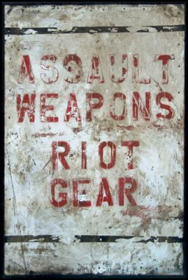 STRYCHNIN Gallery -Greg Haberny - ASSAULT WEAPONS RIOT GEAR